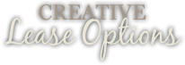 Creative Lease Options